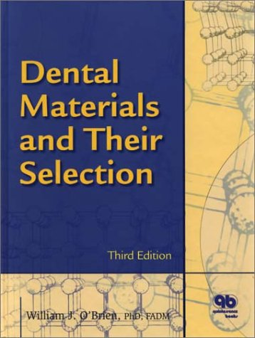 9780867154061: Dental Materials and Their Selection