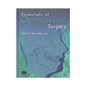 9780867154108: Essentials of Orthognathic Surgery