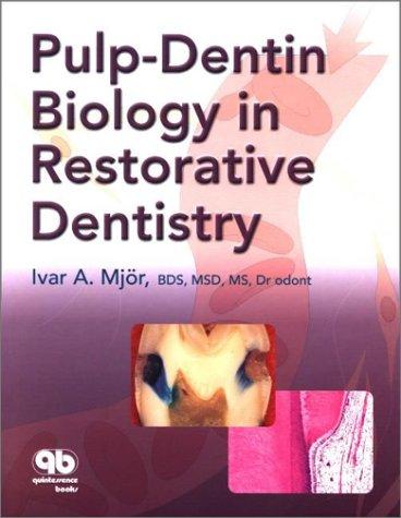 9780867154122: Pulp-Dentin Biology in Restorative Dentistry