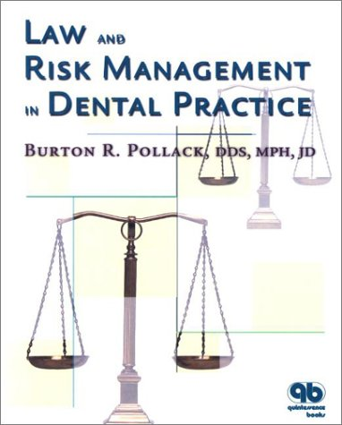 9780867154160: Law and Risk Management in Dental Practice