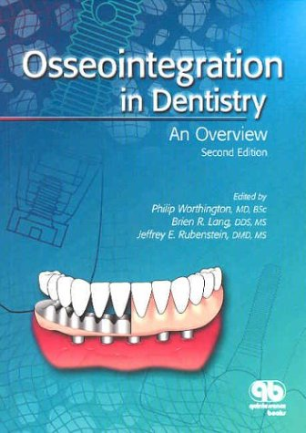 9780867154252: Osseointegration in Dentistry: An Overview