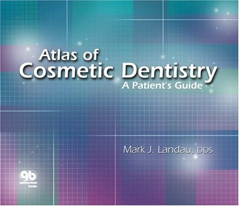 9780867154283: Atlas of Cosmetic Dentistry: A Patient's Guide : Spiral Binding