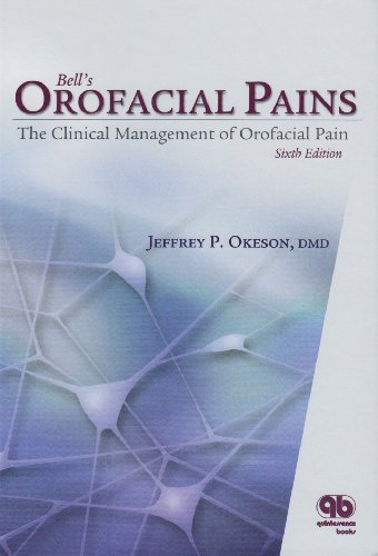 9780867154399: Bell's Orofacial Pains: The Clinical Management Of Orofacial Pain