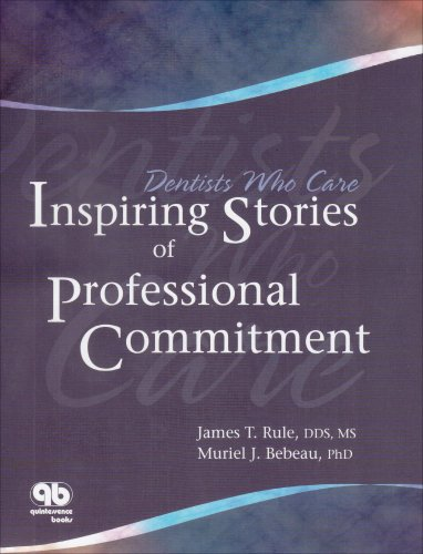 9780867154511: Dentists Who Care: Inspiring Stories Of Professional Commitment