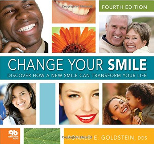 9780867154665: Change Your Smile: Discover How a New Smile Can Transform Your Life