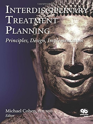 9780867154740: Interdisciplinary Treatment Planning: Part 1: Principles, Design, Implementation