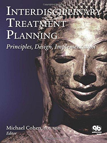 Interdisciplinary Treatment Planning: Part 1: Principles, Design, Implementation (Hardback): ...