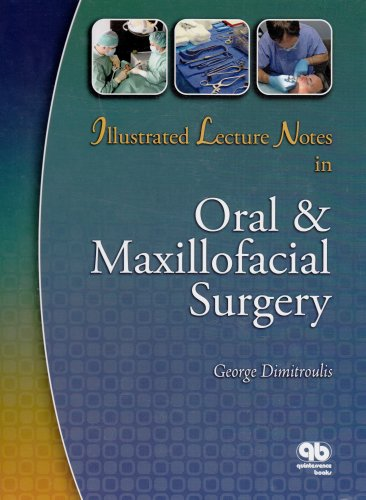 9780867154788: Illustrated Lecture Notes in Oral & Maxillofacial Surgery