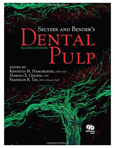Seltzer and Bender's Dental Pulp: Kenneth M. Hargreaves;