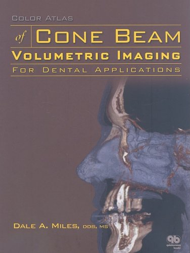 9780867154818: Color Atlas of Cone Beam Volumetric Imaging for Dental Applications