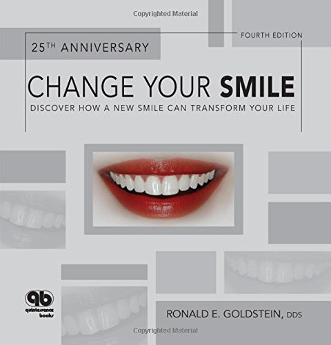 9780867154887: Change Your Smile: Discover How a New Smile Can Transform Your Life, Fourth Edition