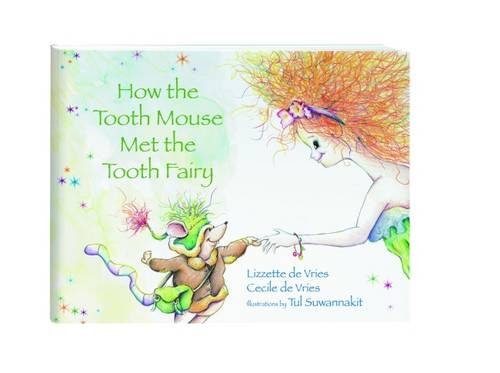 9780867155075: How the Tooth Mouse Met the Tooth Fairy