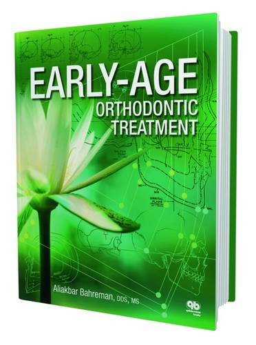 9780867155662: Early-Age Orthodontic Treatment