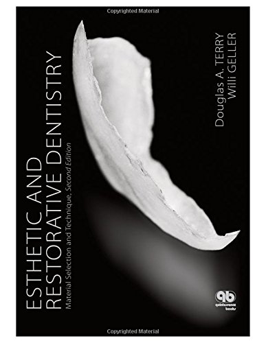 9780867155730: Esthetic and Restorative Dentistry: Material Selection and Technique, Second Edition