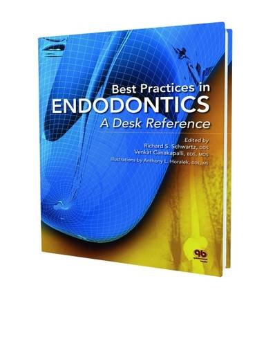 9780867156775: Best Practices in Endodontics: A Desk Reference