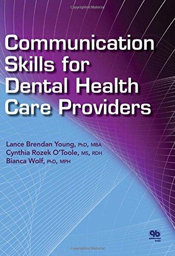 9780867156904: Communication Skills for Dental Health Care Providers