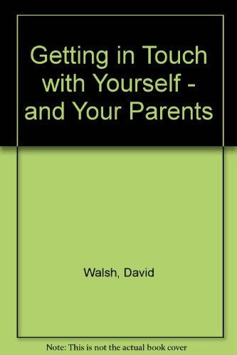 9780867160093: Getting in Touch With Yourself-&-Your Parents