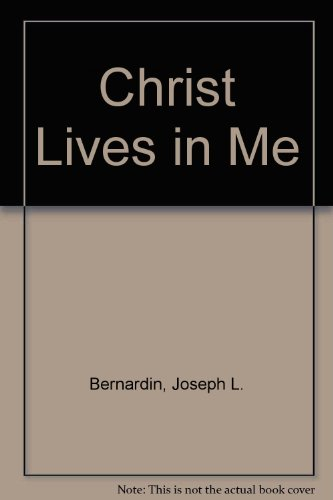 9780867160444: Christ Lives in Me: A Pastoral Reflection on Jesus and His Meaning for Christian Life