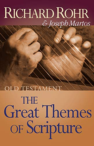 Great Themes of Scripture: Old Testament (Great: Richard Rohr, Joseph