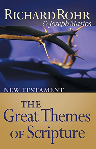 Great Themes of Scripture: New Testament (Great: Richard Rohr, Joseph