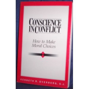 9780867161243: Conscience in Conflict: How to Make Moral Choices