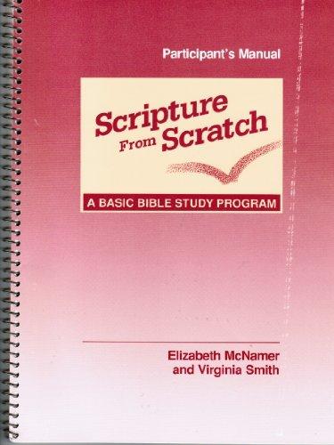 9780867161465: Scripture From Scratch: A Basic Bible Study Program