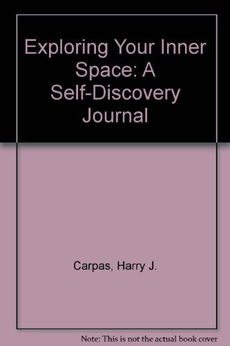 9780867161564: Exploring Your Inner Space: A Self-Discovery ...