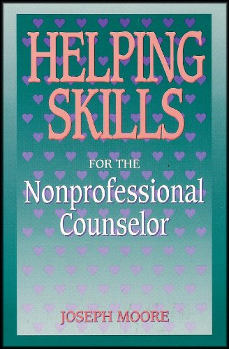 9780867161748: Helping Skills for the Nonprofessional Counselor