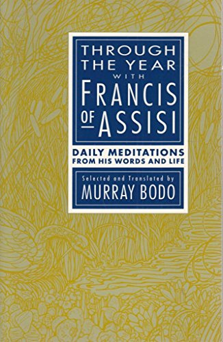 9780867161960: Through the Year With Francis of Assisi: Daily Meditations from His Words and Life