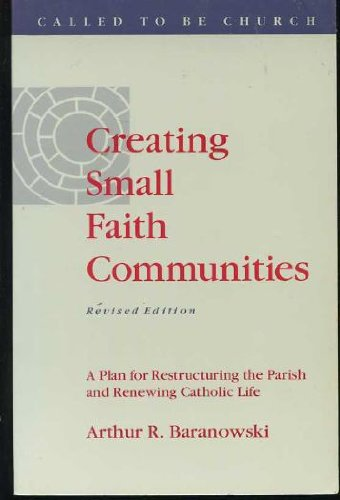 9780867162134: Creating Small Faith Communities