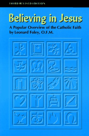 9780867162172: Believing in Jesus: A Popular Overview of the Catholic Faith