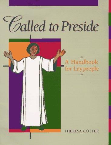 9780867162325: Called to Preside: A Handbook for Laypeople