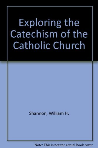 9780867162349: Exploring the Catechism of the Catholic Church