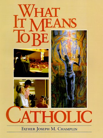 9780867162455: What It Means to Be Catholic