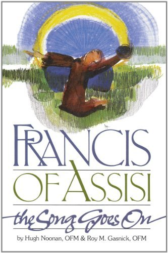 9780867162509: Francis of Assisi: The Song Goes on