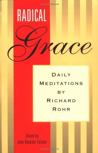 9780867162578: Radical Grace: Daily Meditations
