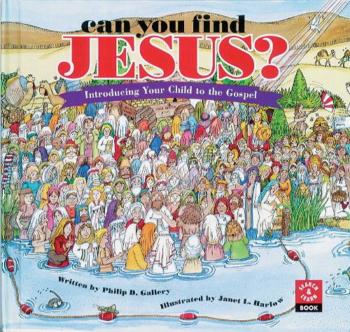 9780867162707: Can You Find Jesus? Introducing Your Child to the Gospel (Search & Learn Book)