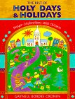 The Best of Holy Days and Holidays: Prayer Celebrations With Children (0867162783) by Cronin, Gaynell Bordes