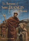 9780867163056: The Autumn of Saint Francis of Assisi