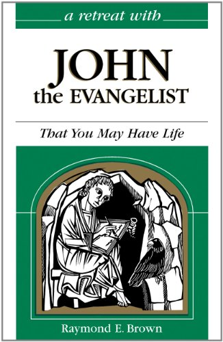 9780867163537: Retreat with John the Evangelist: That You May Have Life