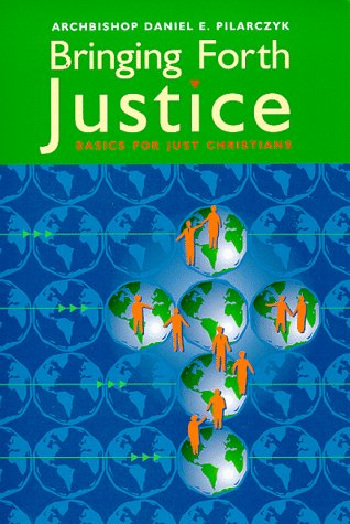 9780867163827: Bringing Forth Justice: Basics for Just Christians