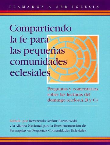 9780867164060: Compartiendo la Fe Para las Pequenas Comunidades Eclesiales (Llamados a Ser Inglesia) (Spanish Edition)
