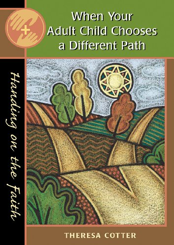 9780867164848: When Your Adult Child Chooses a Different Path (Handing on the Faith)