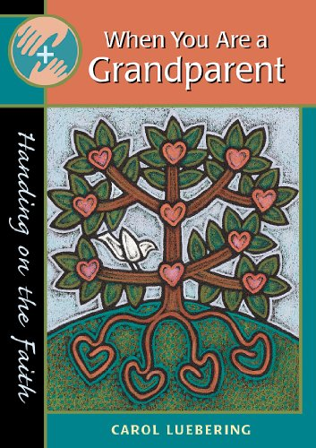 9780867164886: When You Are a Grandparent (Handing on the Faith)