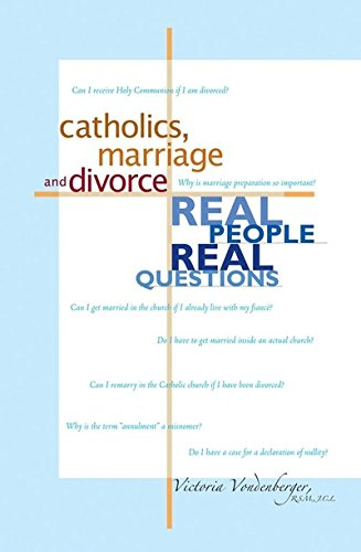 9780867165142: Catholics, Marriage and Divorce: Real People, Real Questions