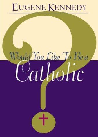 9780867165302: Would You Like to Be a Catholic?