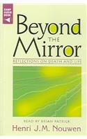 9780867165425: Beyond the Mirror: Reflections on Death and Life