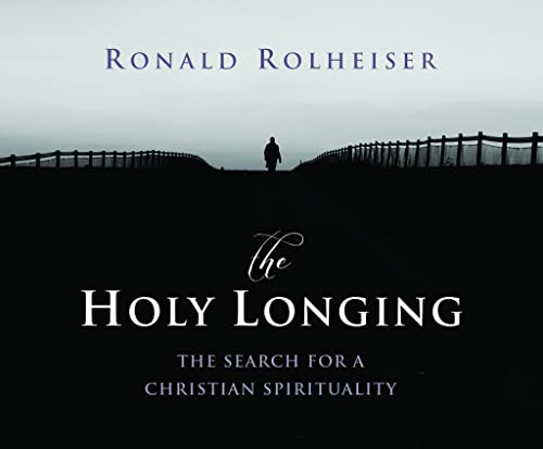 9780867165661: The Holy Longing: The Search for a Christian Spirituality