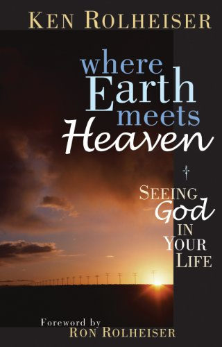 9780867165784: Where Earth Meets Heaven: Seeing God in Your Life