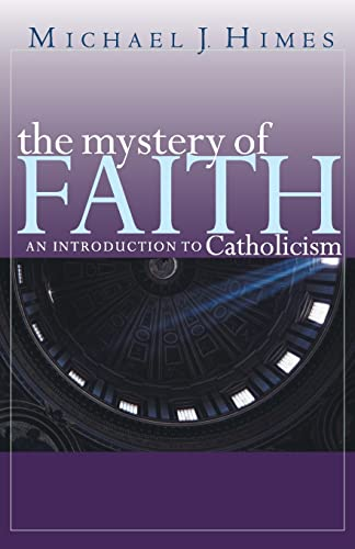 9780867165791: The Mystery of Faith: An Introduction to Catholicism